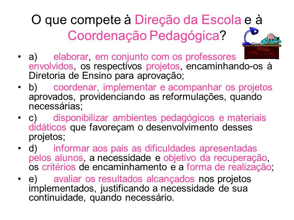 O que compete à Direção da Escola e à Coordenação Pedagógica