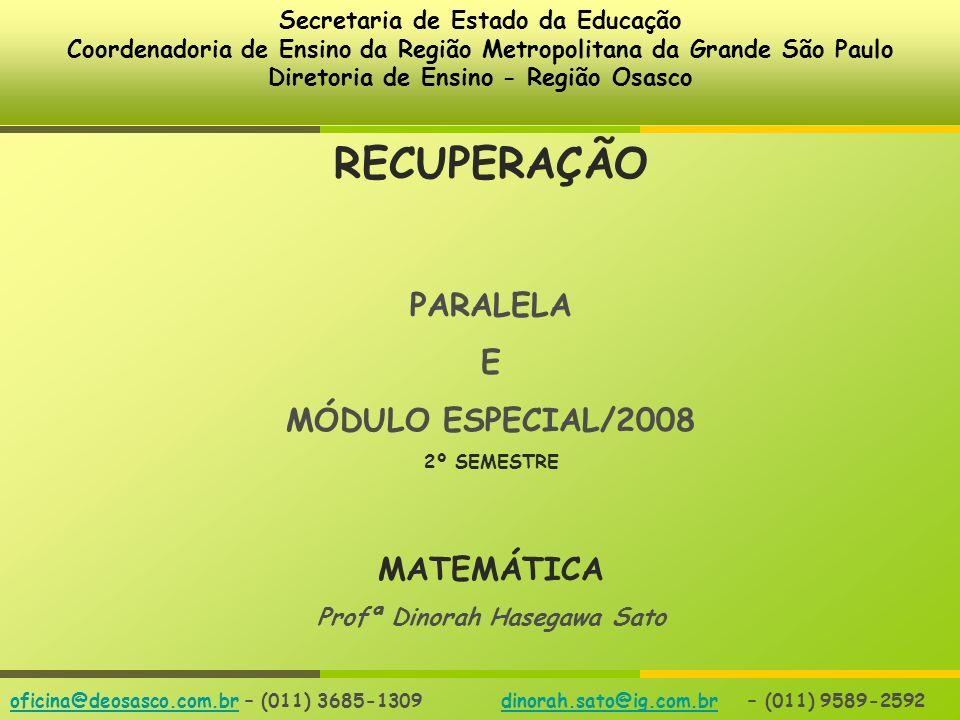 RECUPERAÇÃO PARALELA E MÓDULO ESPECIAL/2008 MATEMÁTICA