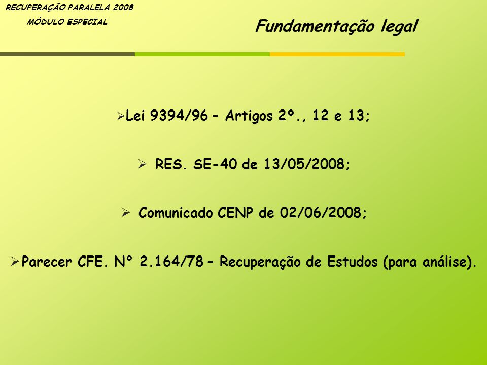 Parecer CFE. N° 2.164/78 – Recuperação de Estudos (para análise).
