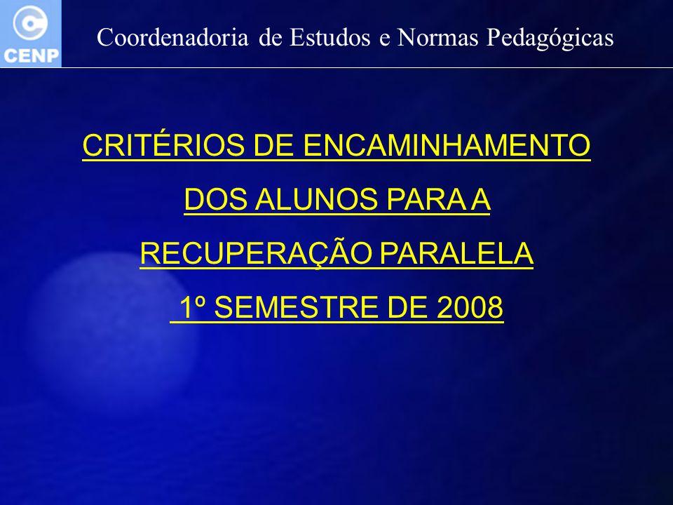 CRITÉRIOS DE ENCAMINHAMENTO