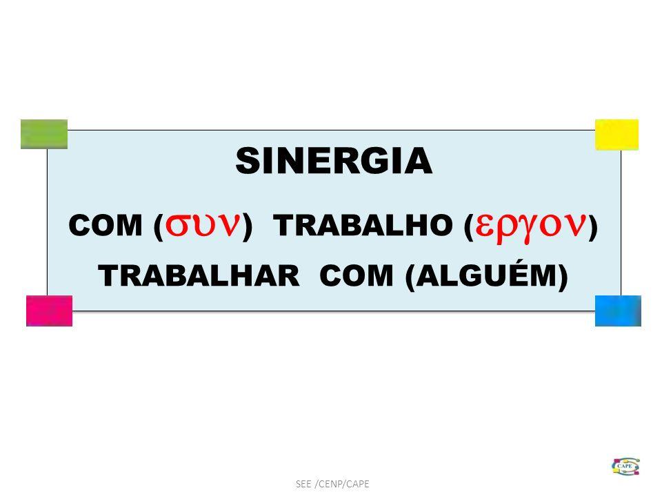 TRABALHAR COM (ALGUÉM)