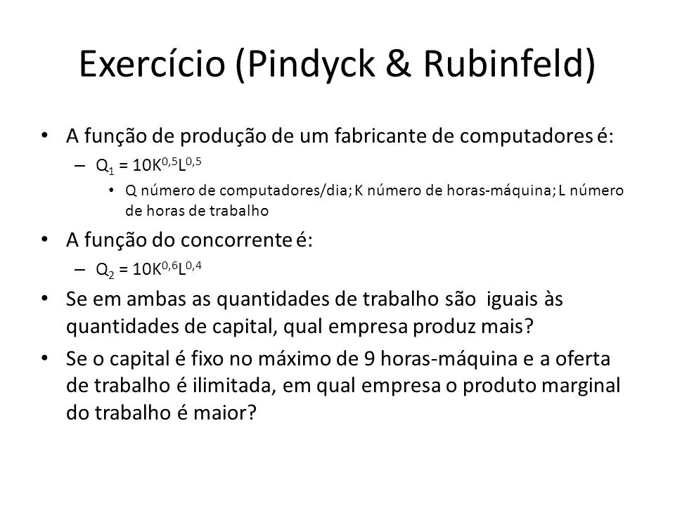 Exercício (Pindyck & Rubinfeld)