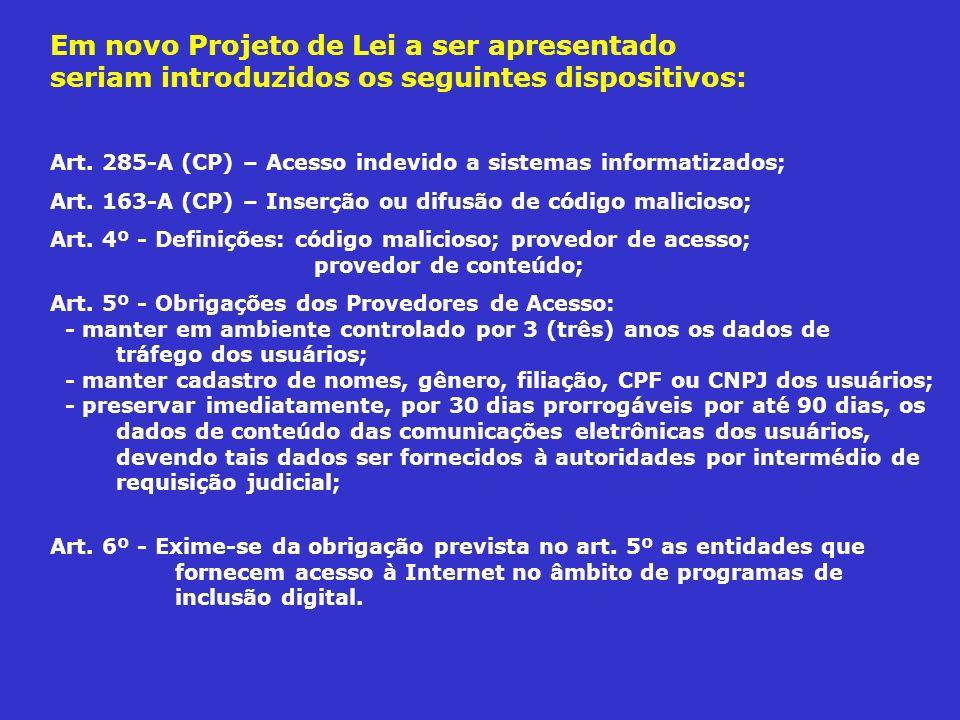 Em novo Projeto de Lei a ser apresentado seriam introduzidos os seguintes dispositivos: