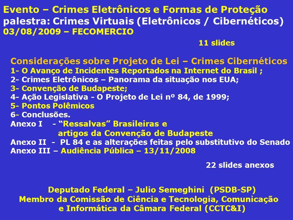 Evento – Crimes Eletrônicos e Formas de Proteção palestra: Crimes Virtuais (Eletrônicos / Cibernéticos) 03/08/2009 – FECOMERCIO