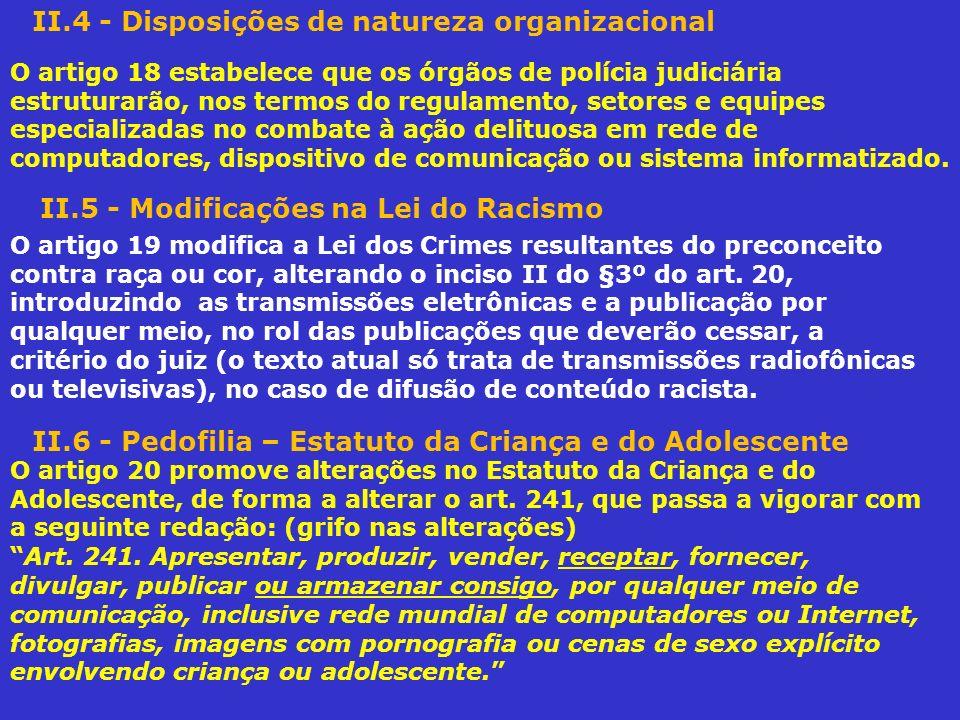 II.4 - Disposições de natureza organizacional