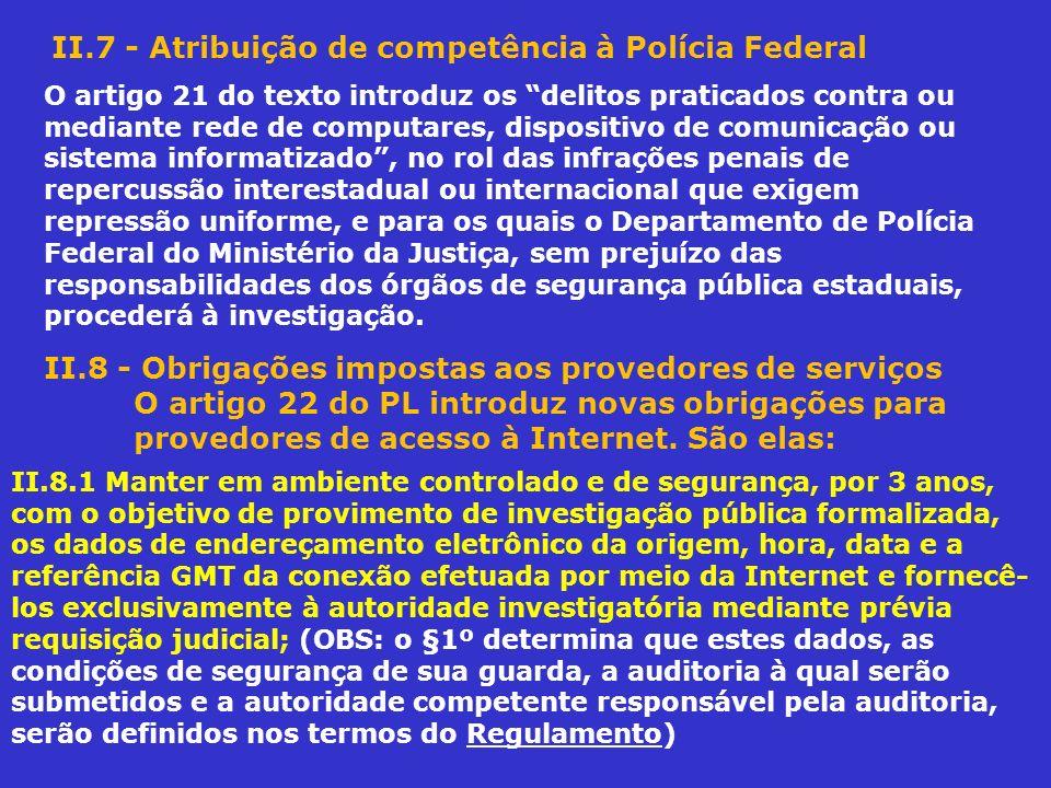 II.7 - Atribuição de competência à Polícia Federal