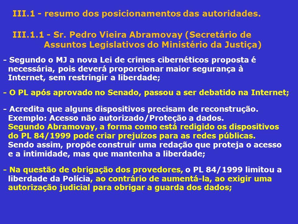 III.1 - resumo dos posicionamentos das autoridades.