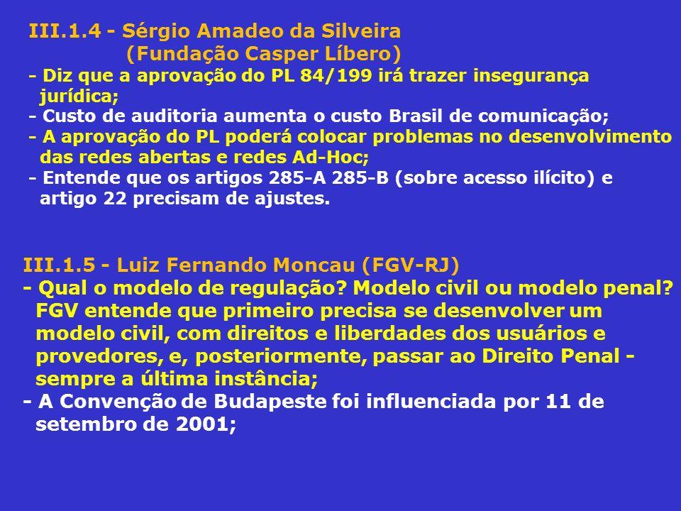 III.1.4 - Sérgio Amadeo da Silveira (Fundação Casper Líbero)