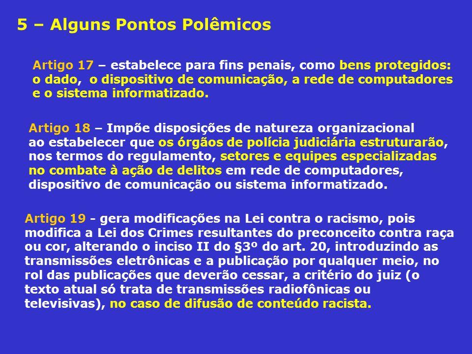 5 – Alguns Pontos Polêmicos