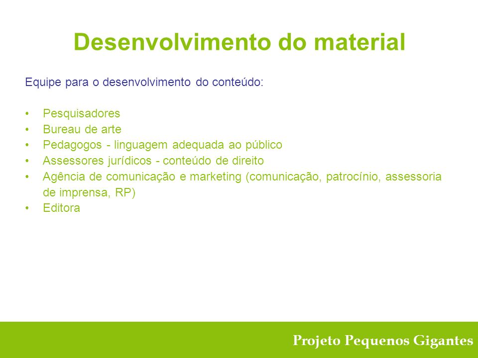 Desenvolvimento do material