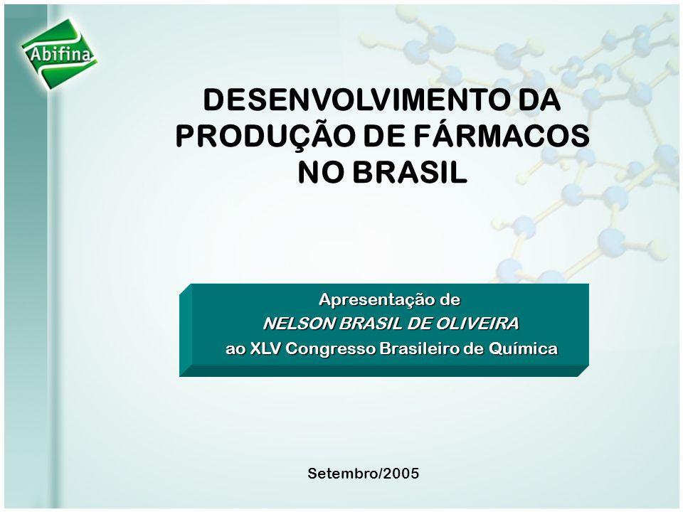 DESENVOLVIMENTO DA PRODUÇÃO DE FÁRMACOS NO BRASIL
