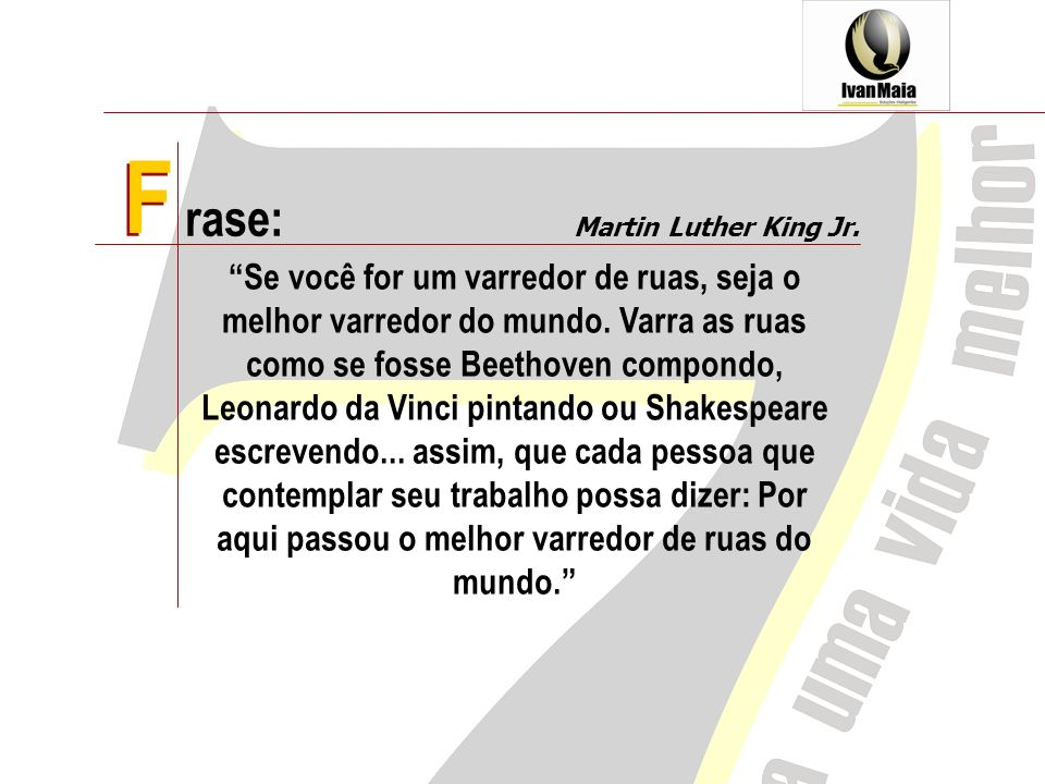 F rase:F. Martin Luther King Jr.