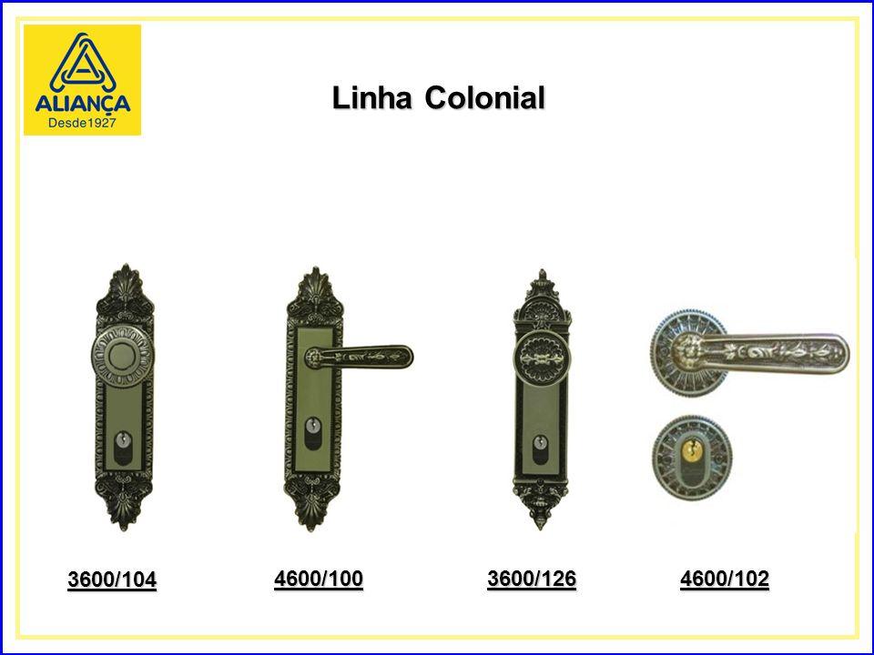 Linha Colonial 3600/104 4600/100 3600/126 4600/102