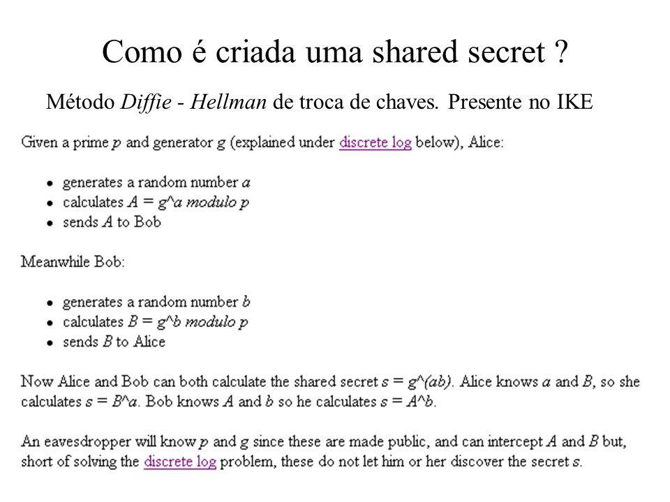 Como é criada uma shared secret