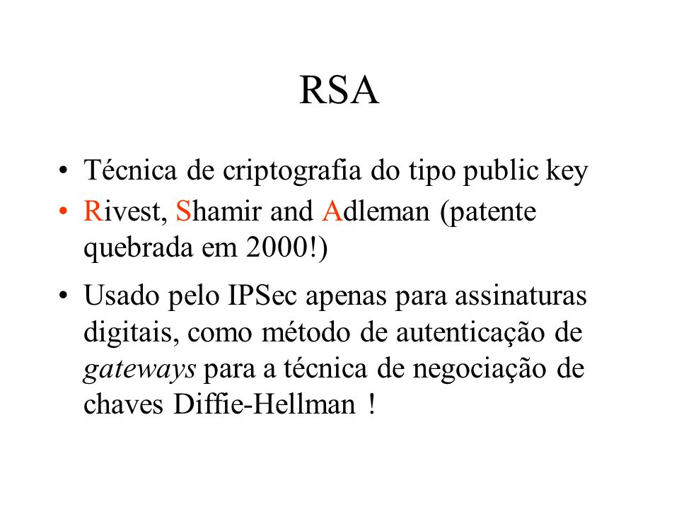 RSA Técnica de criptografia do tipo public key
