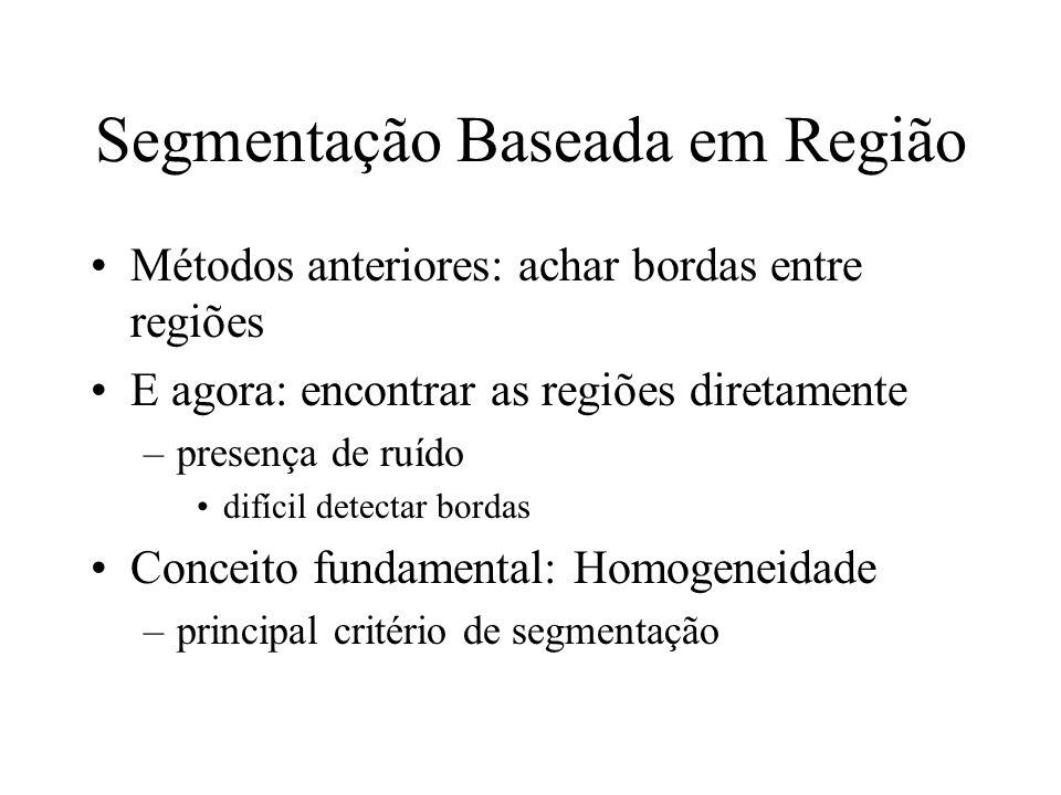 Segmentação Baseada em Região
