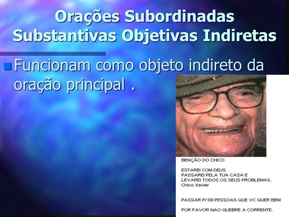 Orações Subordinadas Substantivas Objetivas Indiretas