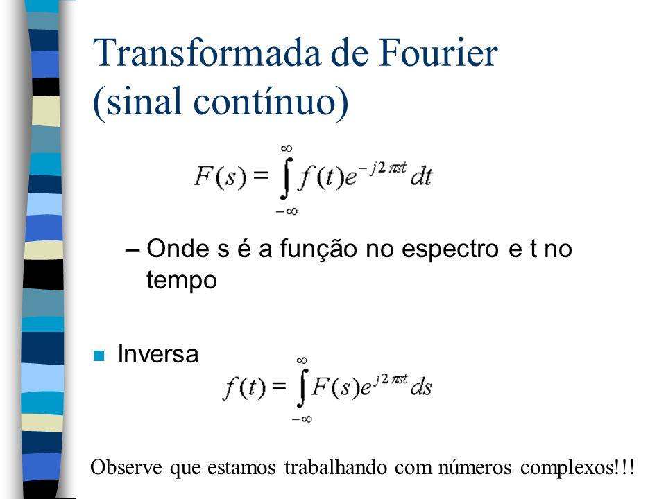 Transformada de Fourier (sinal contínuo)