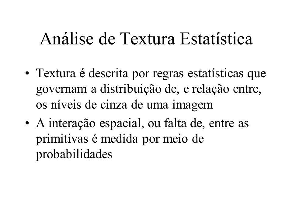 Análise de Textura Estatística
