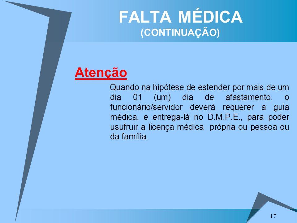 FALTA MÉDICA (CONTINUAÇÃO)