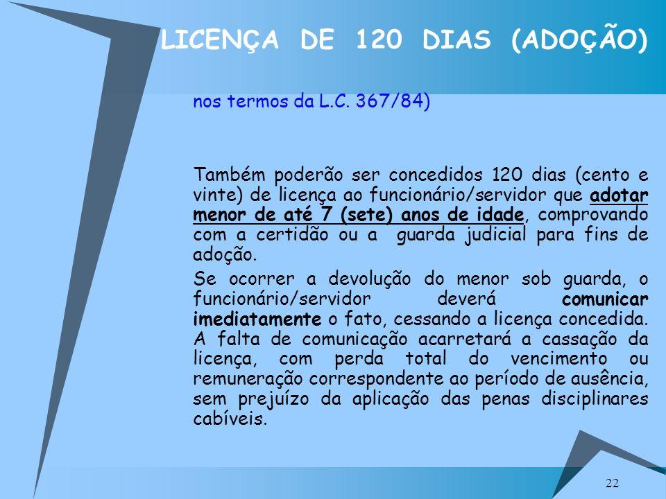 LICENÇA DE 120 DIAS (ADOÇÃO)