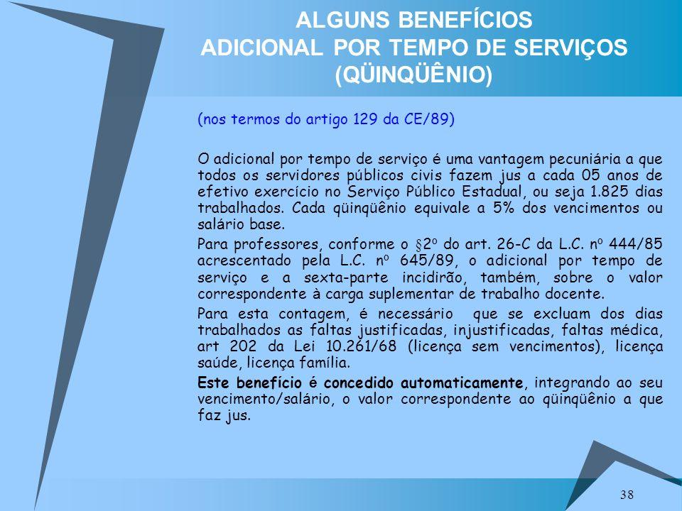 ALGUNS BENEFÍCIOS ADICIONAL POR TEMPO DE SERVIÇOS (QÜINQÜÊNIO)