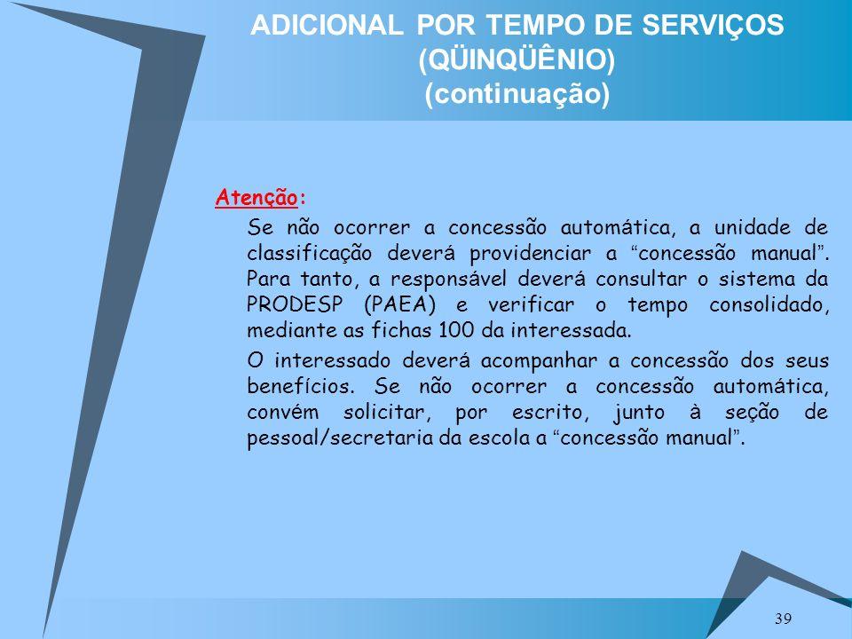 ADICIONAL POR TEMPO DE SERVIÇOS (QÜINQÜÊNIO) (continuação)