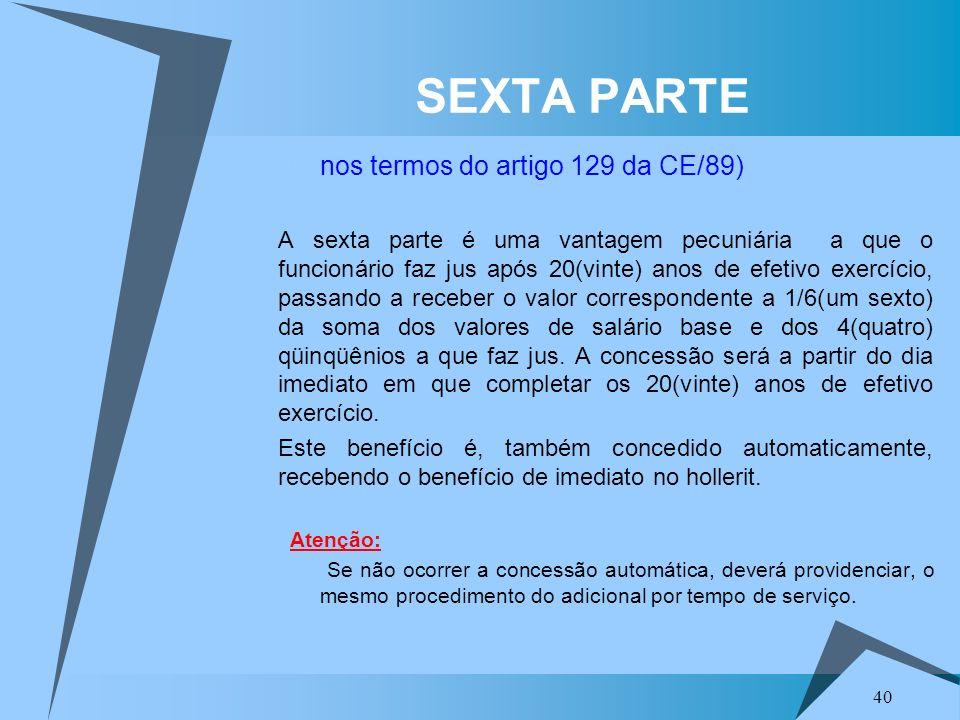 SEXTA PARTE nos termos do artigo 129 da CE/89)