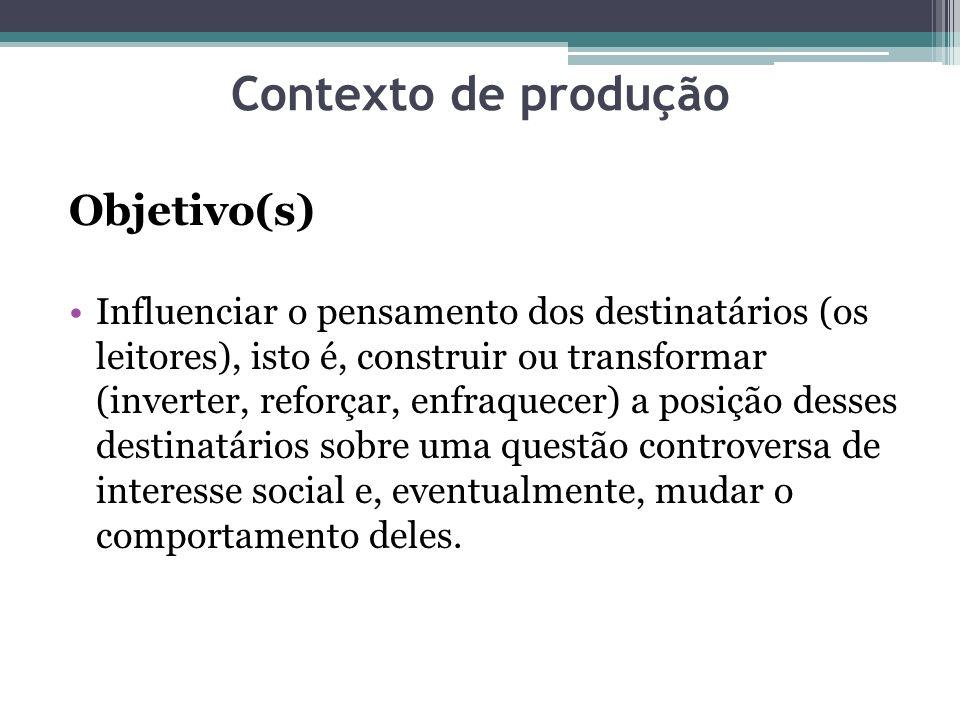 Contexto de produção Objetivo(s)