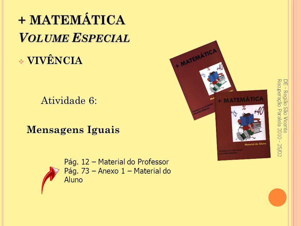 + MATEMÁTICA Volume Especial