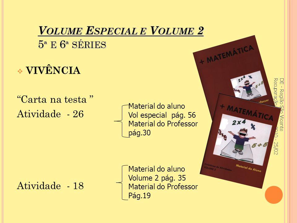 Volume Especial e Volume 2 5ª e 6ª séries
