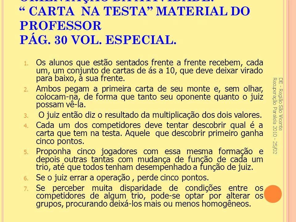 ORIENTAÇÃO DA ATIVIDADE: CARTA NA TESTA MATERIAL DO PROFESSOR PÁG