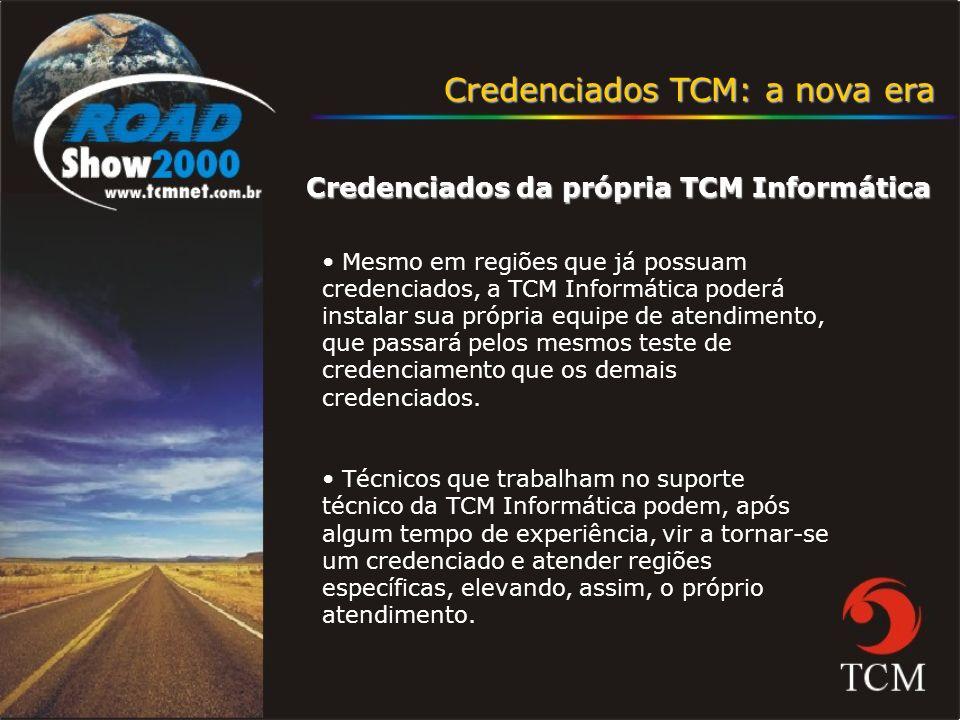 Credenciados TCM: a nova era