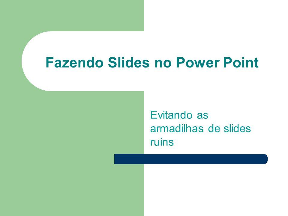 Fazendo Slides no Power Point