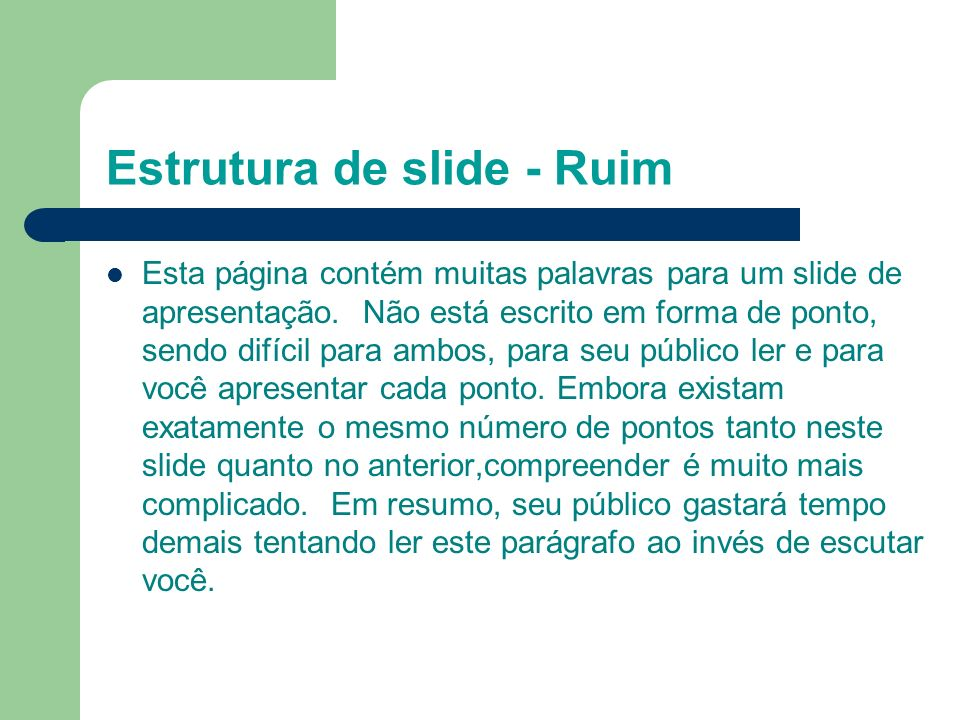 Estrutura de slide - Ruim
