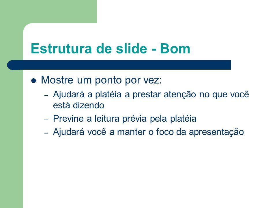 Estrutura de slide - Bom