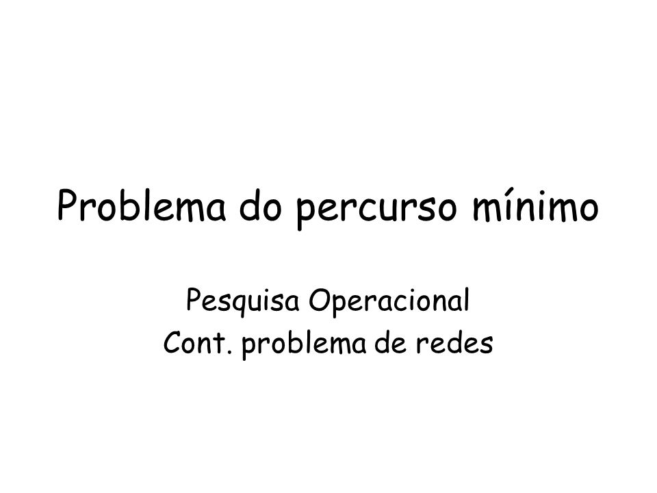 Problema do percurso mínimo