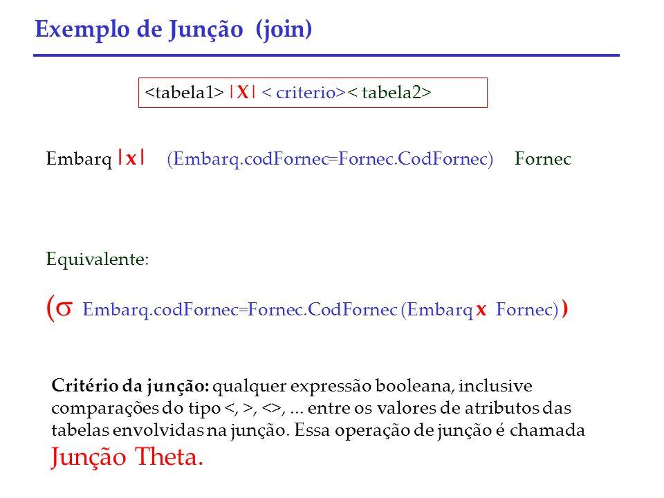 ( Embarq.codFornec=Fornec.CodFornec (Embarq x Fornec) )