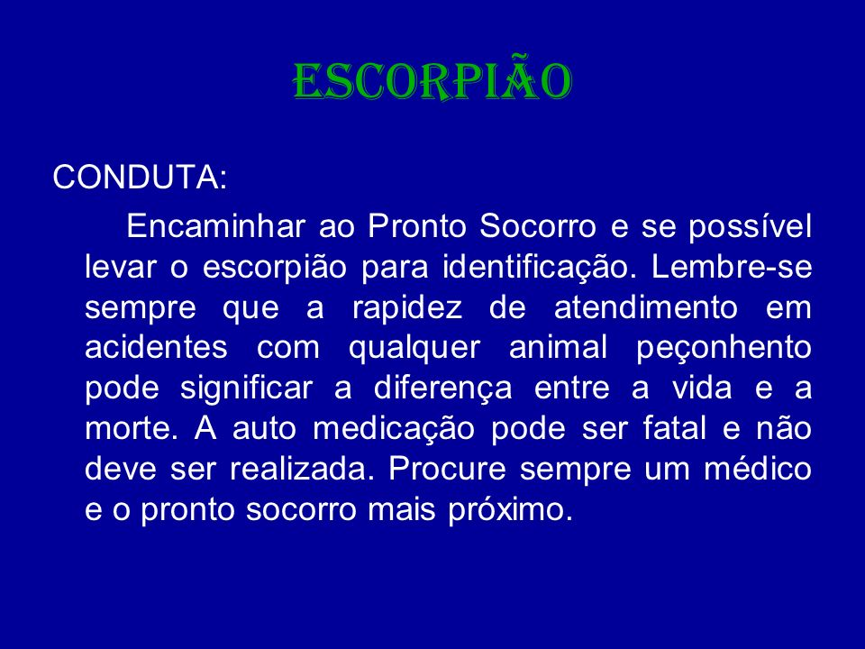 ESCORPIÃO CONDUTA: