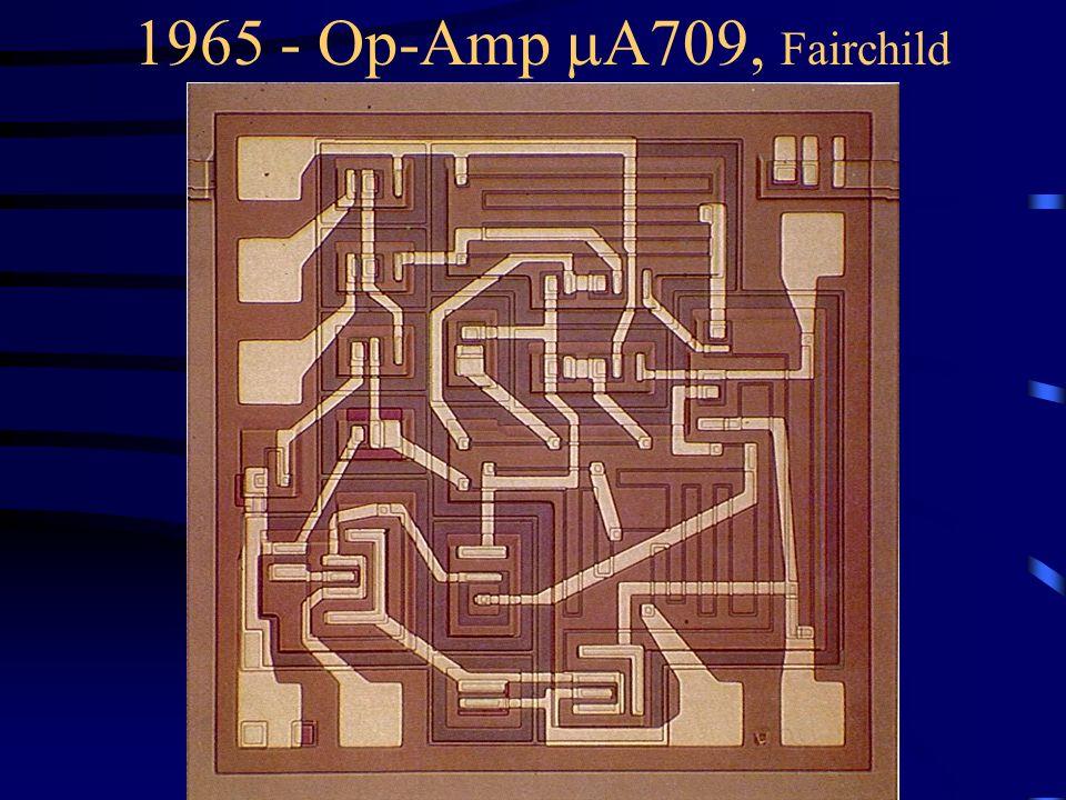 1965 - Op-Amp A709, Fairchild