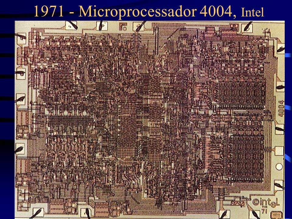 1971 - Microprocessador 4004, Intel
