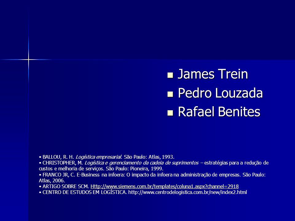 James Trein Pedro Louzada Rafael Benites