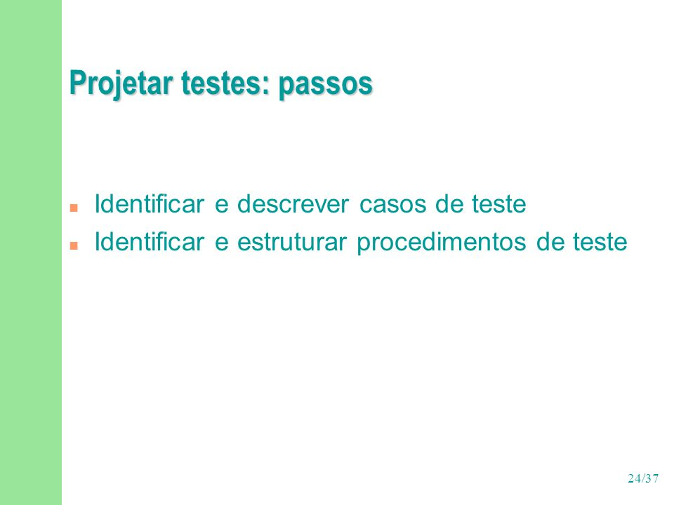 Projetar testes: passos