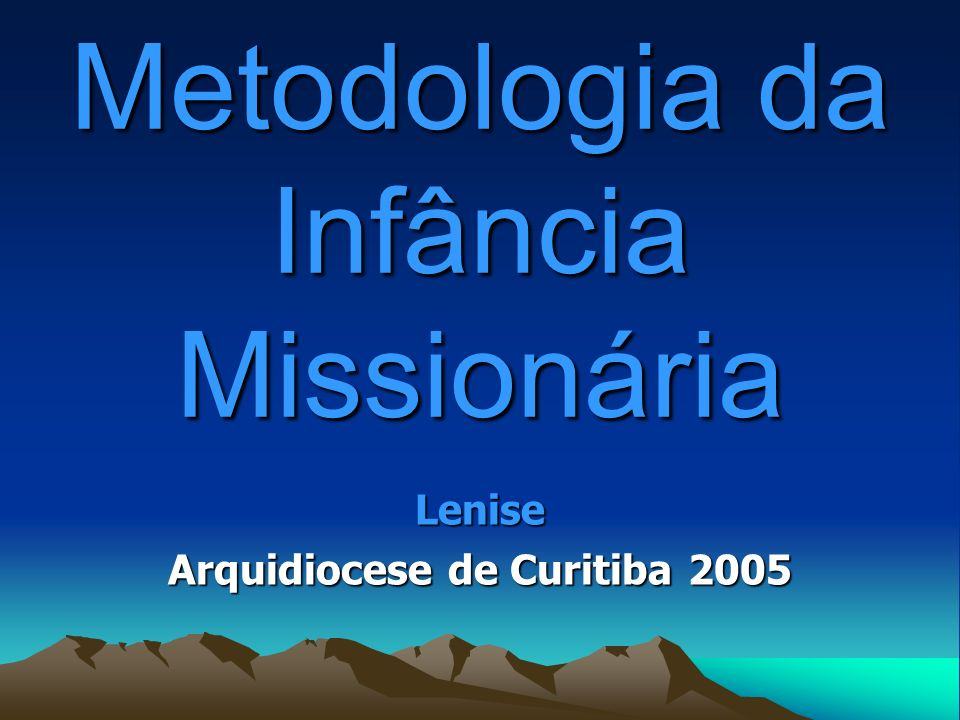 Metodologia da Infância Missionária