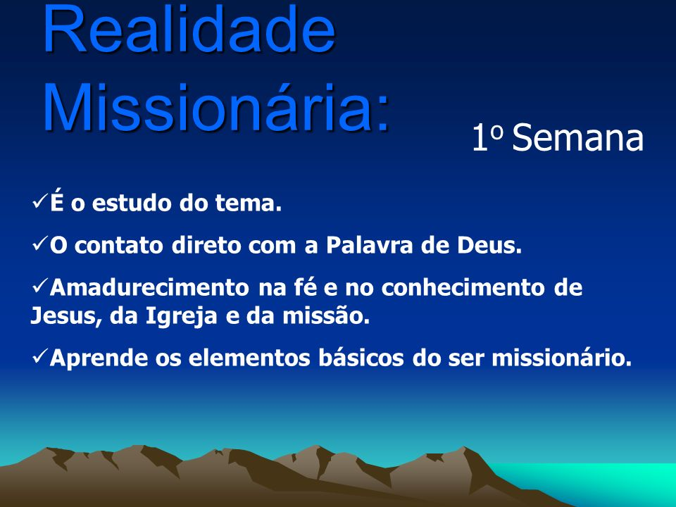 Realidade Missionária: