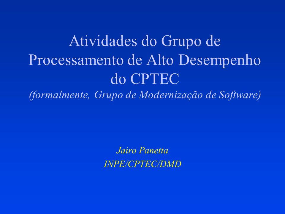 Jairo Panetta INPE/CPTEC/DMD
