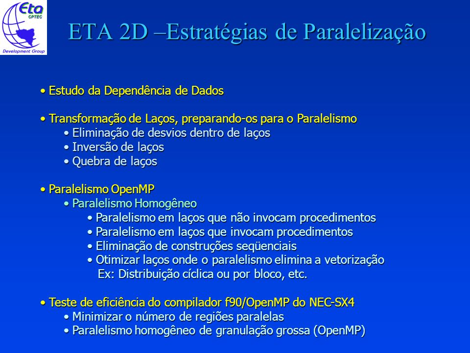 ETA 2D –Estratégias de Paralelização
