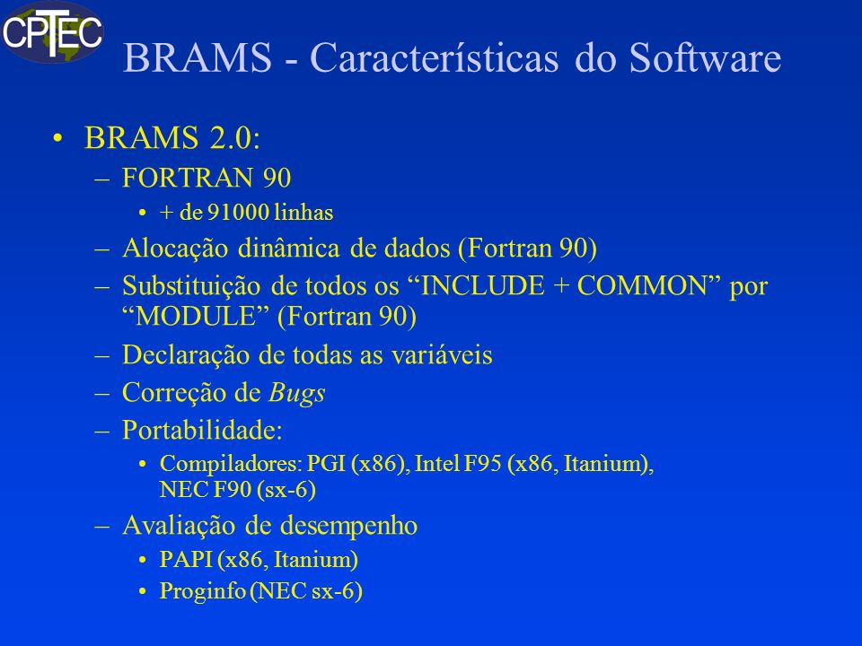 BRAMS - Características do Software