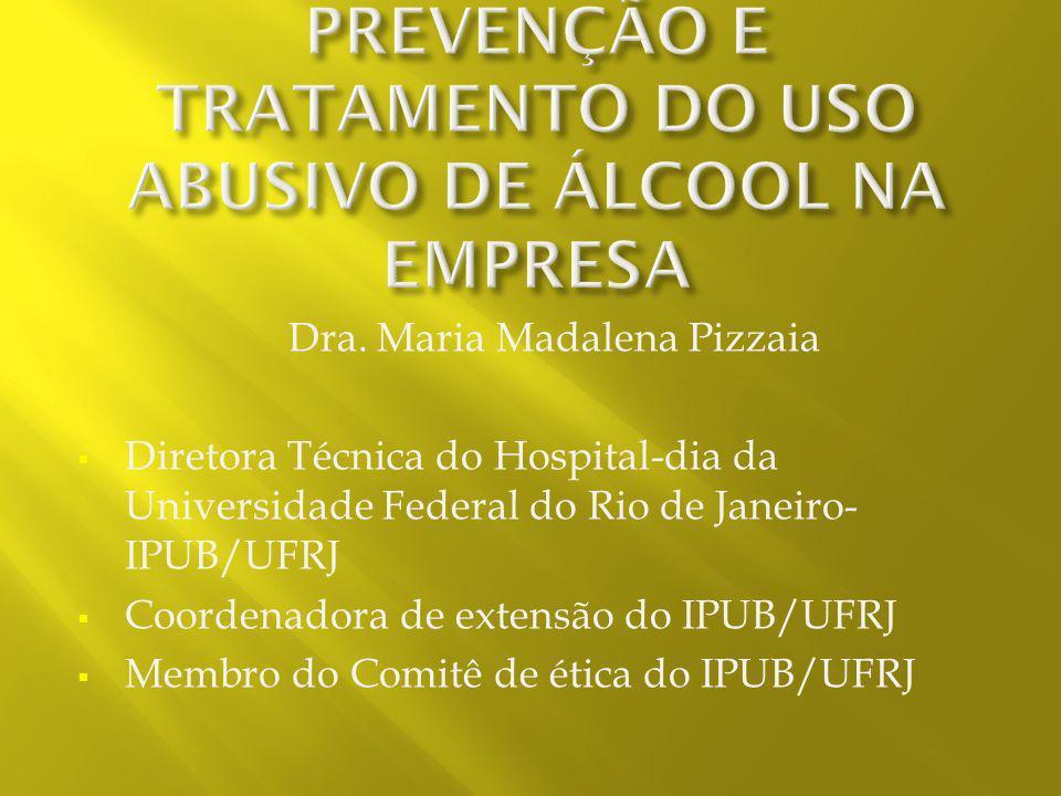 PREVENÇÃO E TRATAMENTO DO USO ABUSIVO DE ÁLCOOL NA EMPRESA