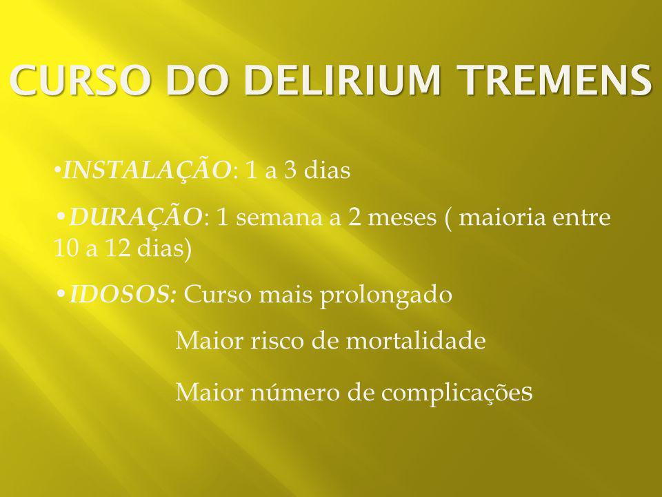 CURSO DO DELIRIUM TREMENS